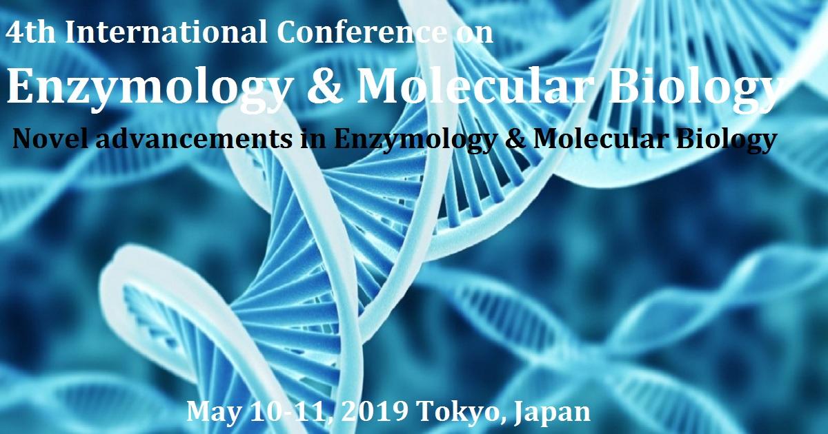 4th International Conference on  Enzymology & Molecular Biology