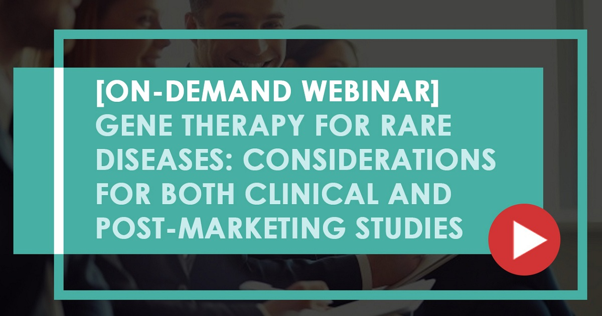 Gene Therapy for Rare Diseases: Considerations for Both Clinical and Post-Marketing Studies