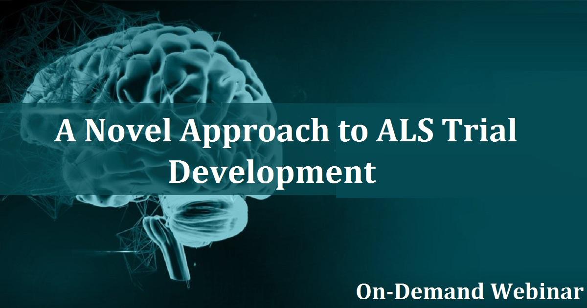 A Novel Approach to ALS Trial Development