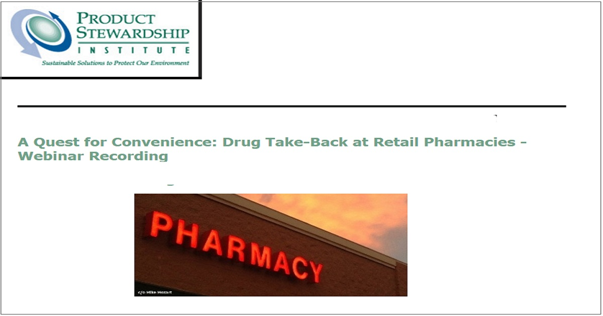 A Quest for Convenience: Drug Take-Back at Retail Pharmacies - Webinar Recording