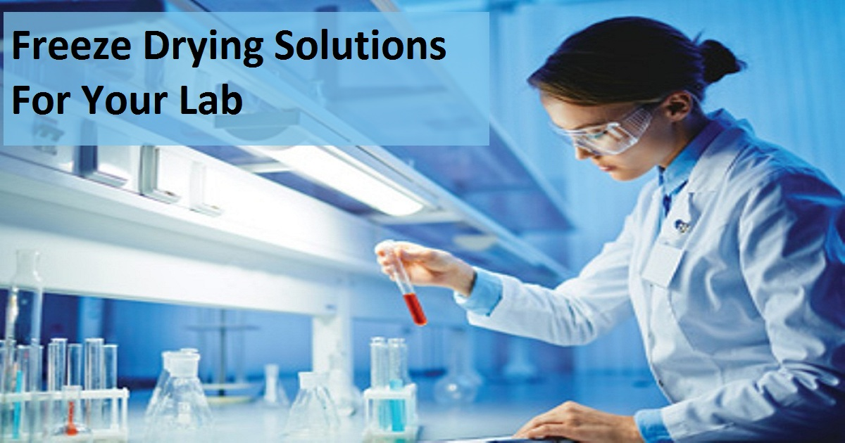Freeze Drying Solutions For Your Lab