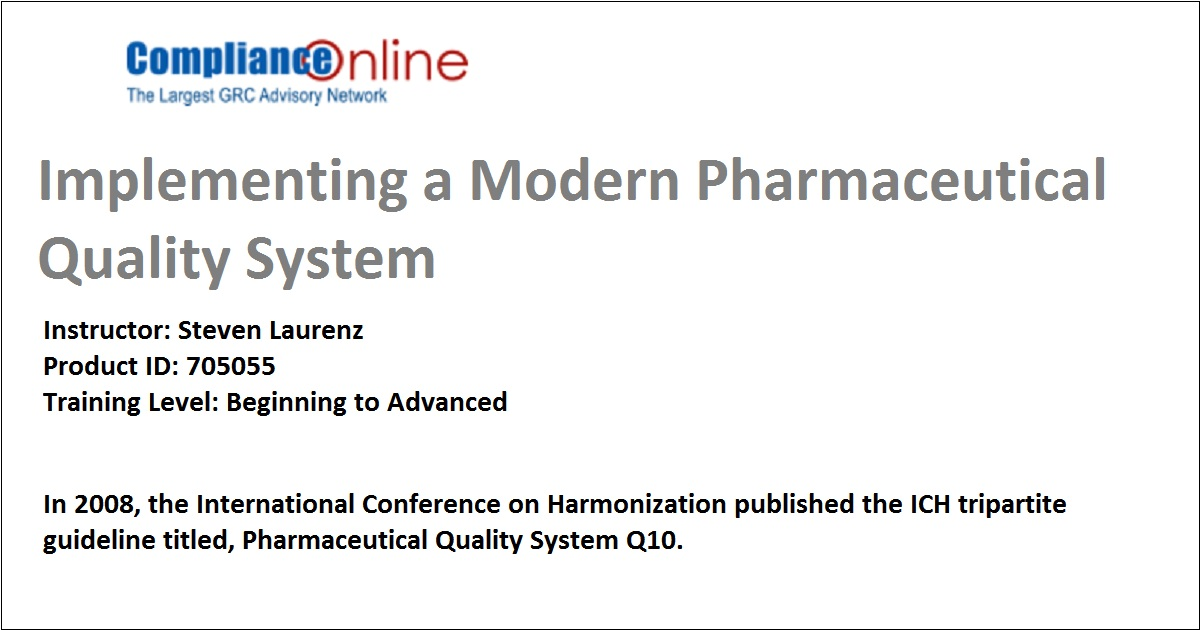 Implementing a Modern Pharmaceutical Quality System