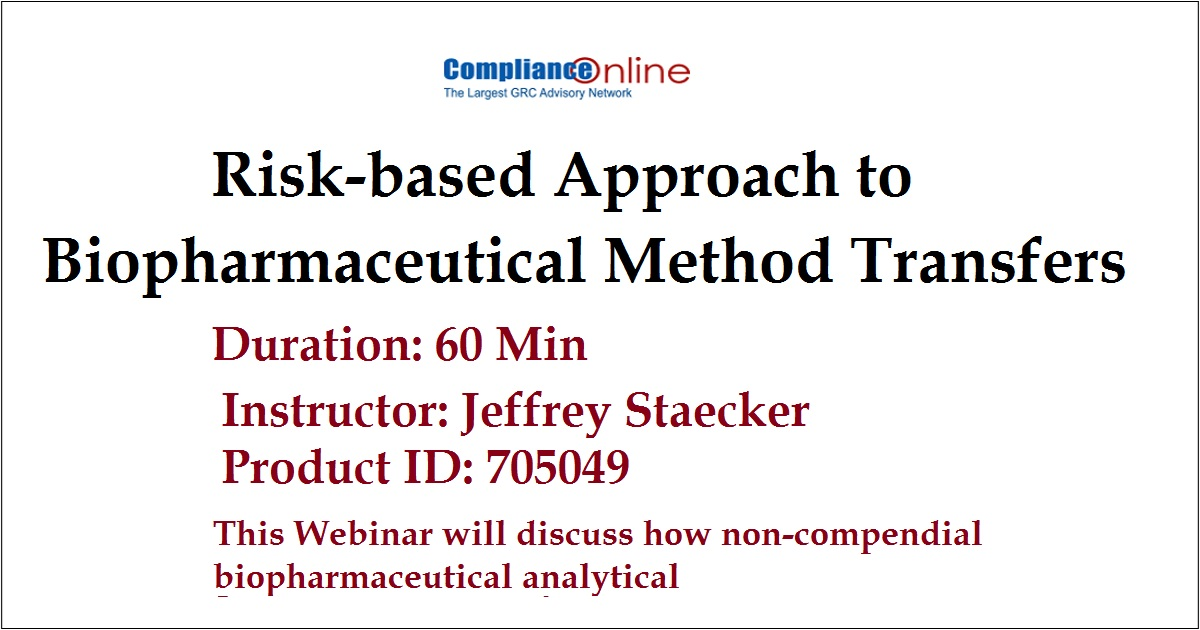 Risk-based Approach to Biopharmaceutical Method Transfers