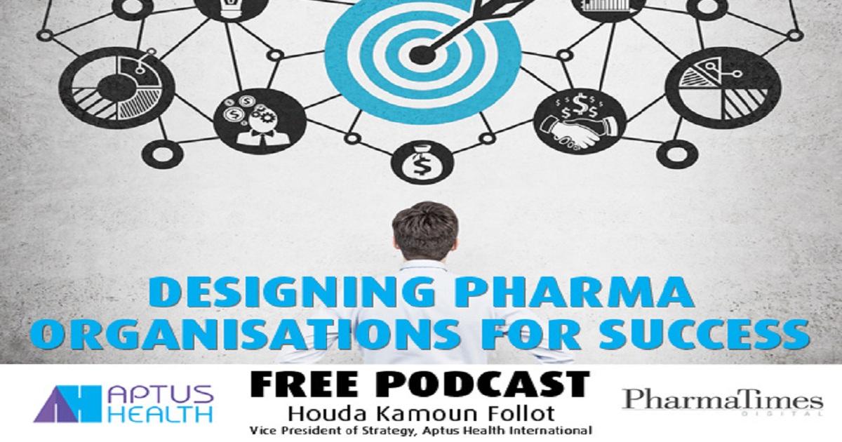 Designing Pharma organisations for success