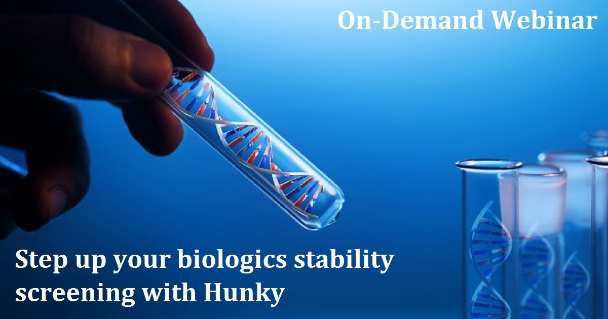 Step up your biologics stability screening with Hunky