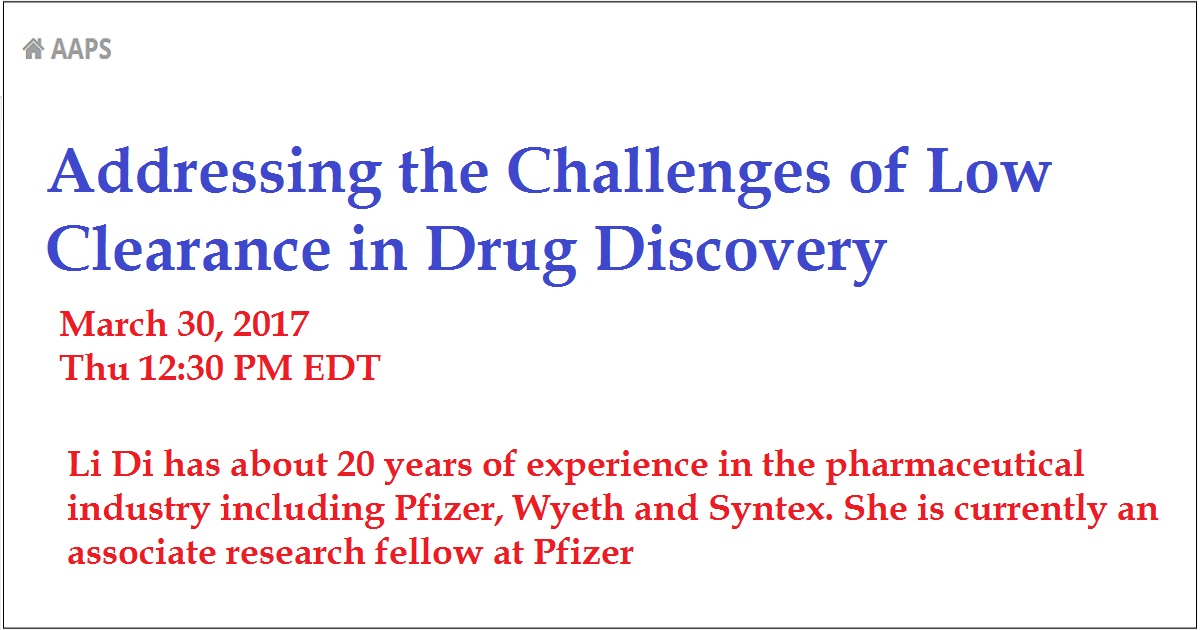 Addressing the Challenges of Low Clearance in Drug Discovery