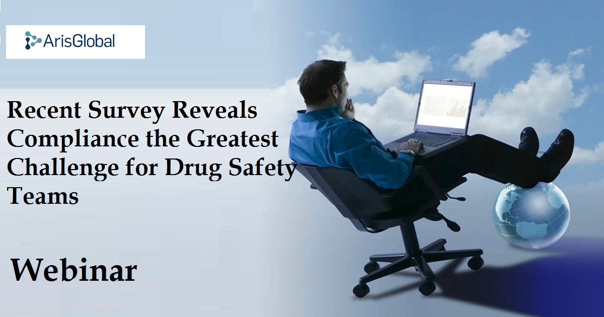 Recent Survey Reveals Compliance the Greatest Challenge for Drug Safety Teams
