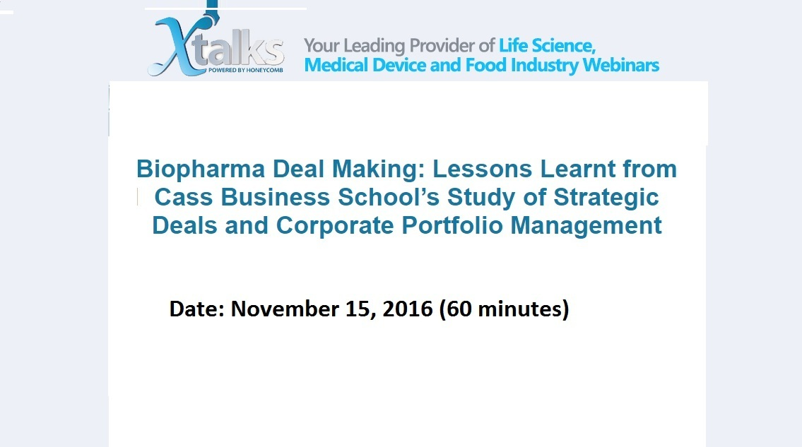 Biopharma Deal Making: Lessons Learnt from Cass Business School's Study of Strategic Deals and Corporate Portfolio Management
