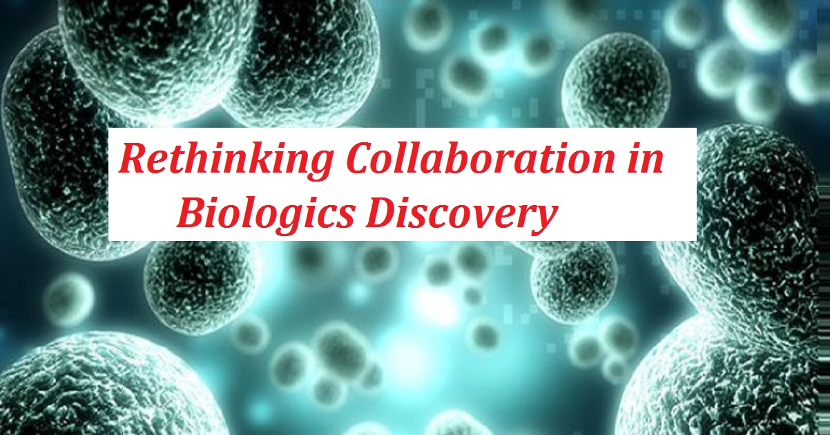 Rethinking Collaboration in Biologics Discovery