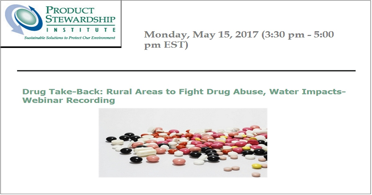 Drug Take-Back: Rural Areas to Fight Drug Abuse, Water Impacts-Webinar Recording