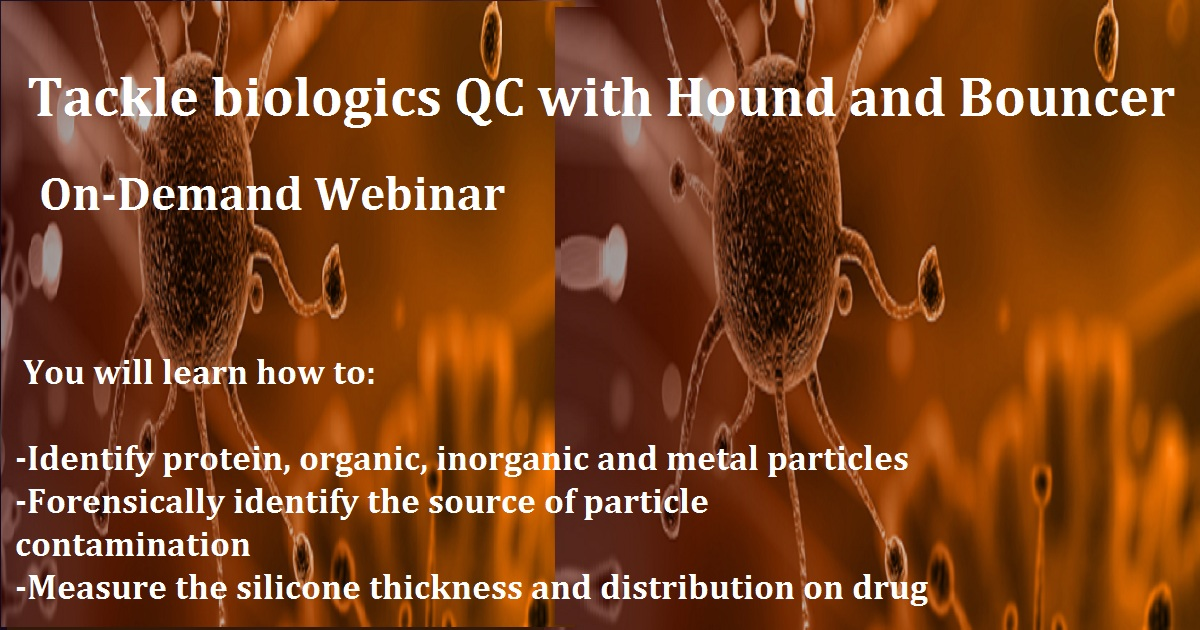 Tackle biologics QC with Hound and Bouncer