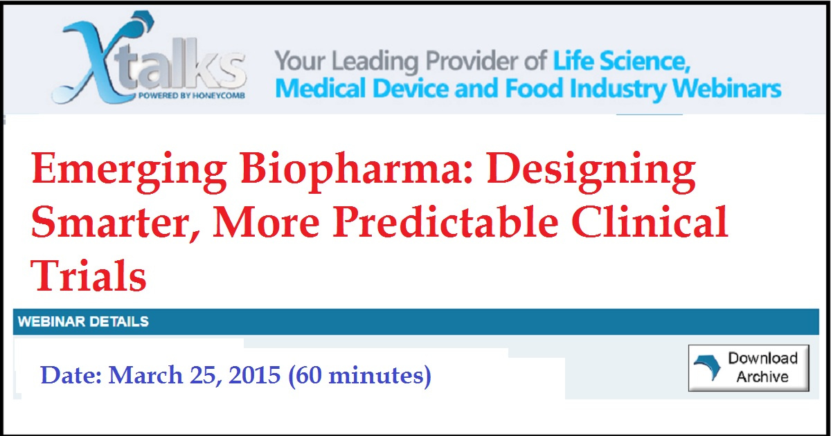 Emerging Biopharma: Designing Smarter, More Predictable Clinical Trials