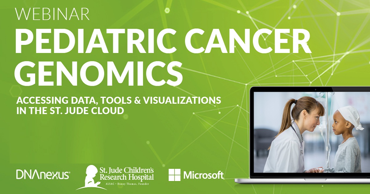 Pediatric Cancer Genomics: Accessing Data, Tools and Visualizations in St. Jude Cloud