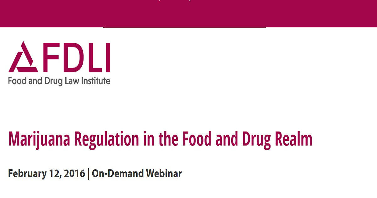 Marijuana Regulation in the Food and Drug Realm