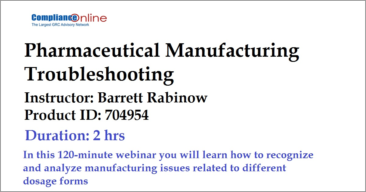Pharmaceutical Manufacturing Troubleshooting