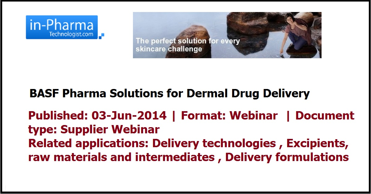 BASF Pharma Solutions For Dermal Drug Delivery | Pharmaceutical report