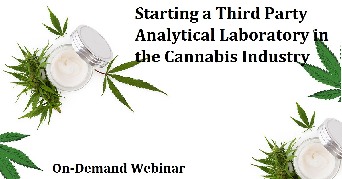 Starting a Third Party Analytical Laboratory in the Cannabis Industry