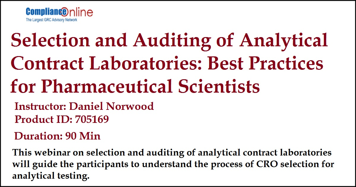 Selection and Auditing of Analytical Contract Laboratories: Best Practices for Pharmaceutical Scientists