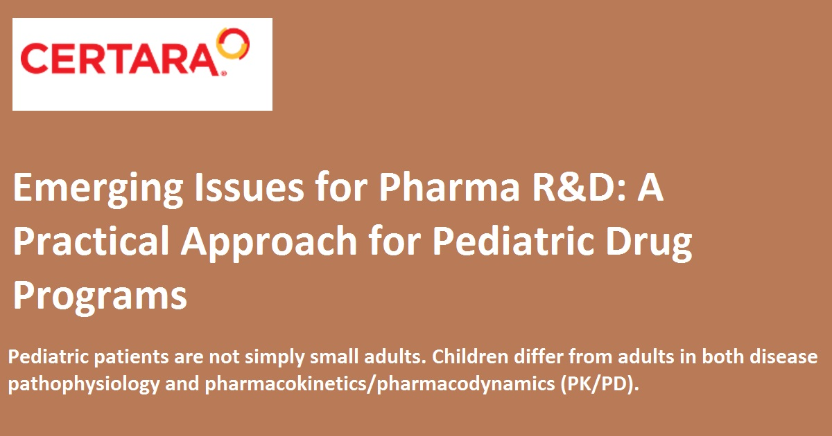 Emerging Issues for Pharma R&D: A Practical Approach for Pediatric Drug Programs