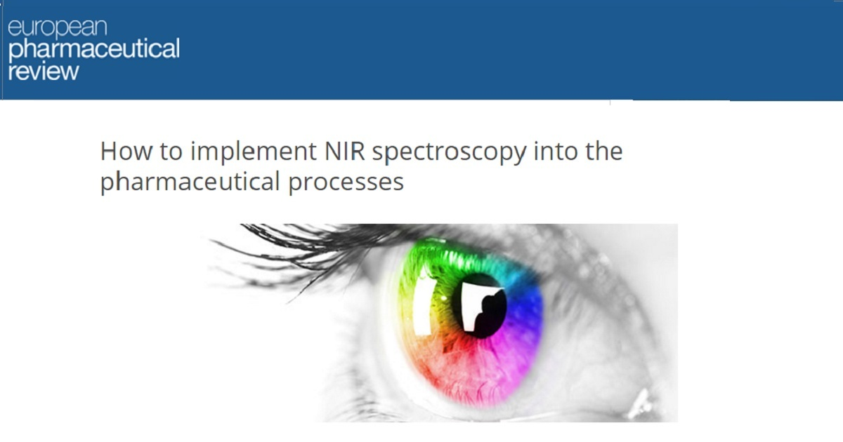 How to implement NIR spectroscopy into the pharmaceutical processes