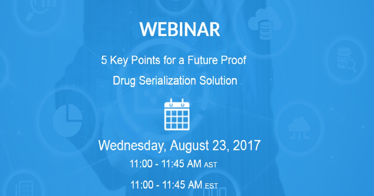 5 Key Points for a Future Proof Drug Serialization Solution