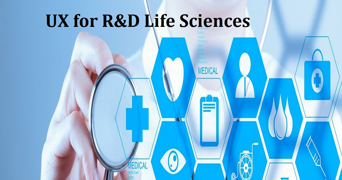 UX for R&D Life Sciences