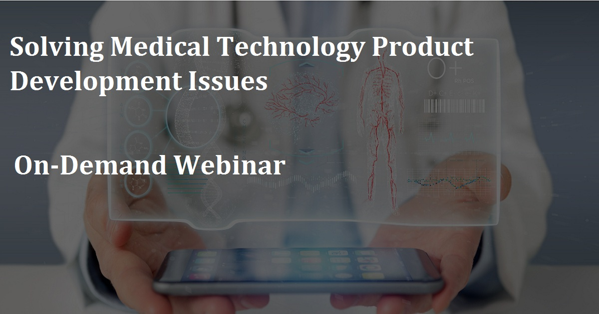 Solving Medical Technology Product Development Issues