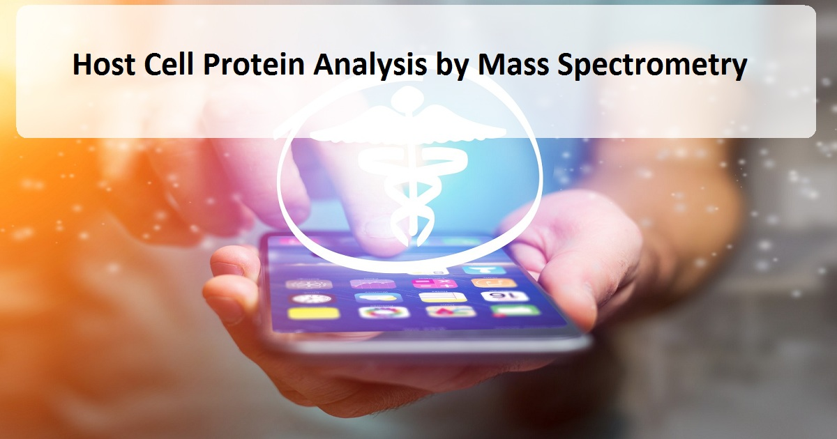 Host Cell Protein Analysis by Mass Spectrometry