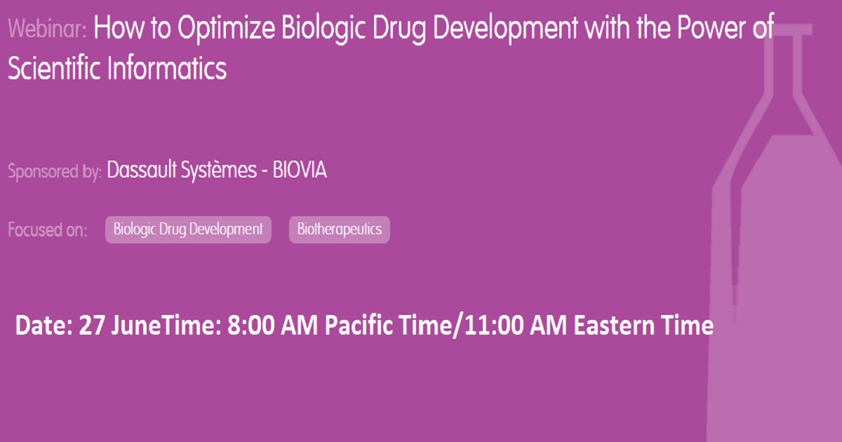 How to Optimize Biologic Drug Development with the Power of Scientific Informatics