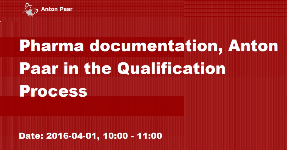 Pharma documentation, Anton Paar in the Qualification Process