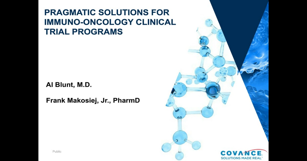 Pragmatic Solutions for Immuno-Oncology Clinical Trial Programs: Covance Webinar