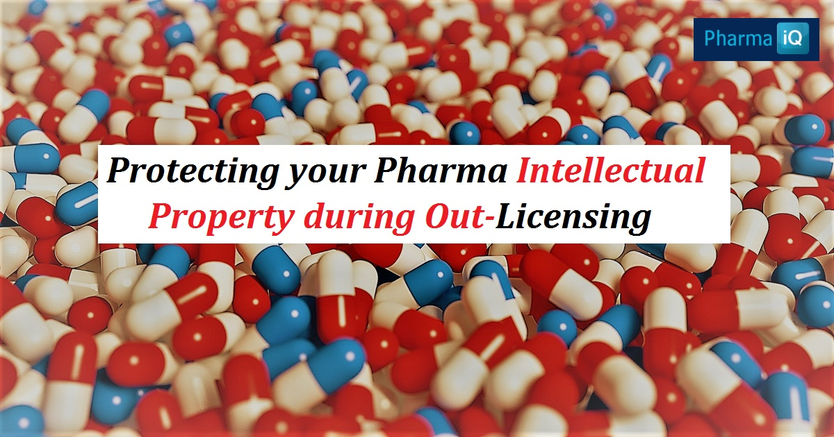 Protecting your Pharma Intellectual Property during Out-Licensing