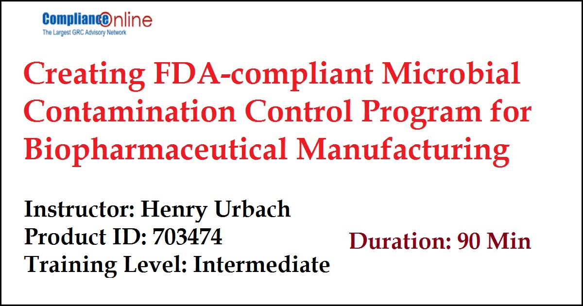 Creating FDA-compliant Microbial Contamination Control Program for Biopharmaceutical Manufacturing