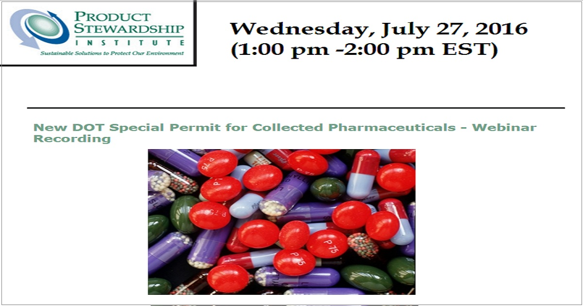 New DOT Special Permit for Collected Pharmaceuticals - Webinar Recording