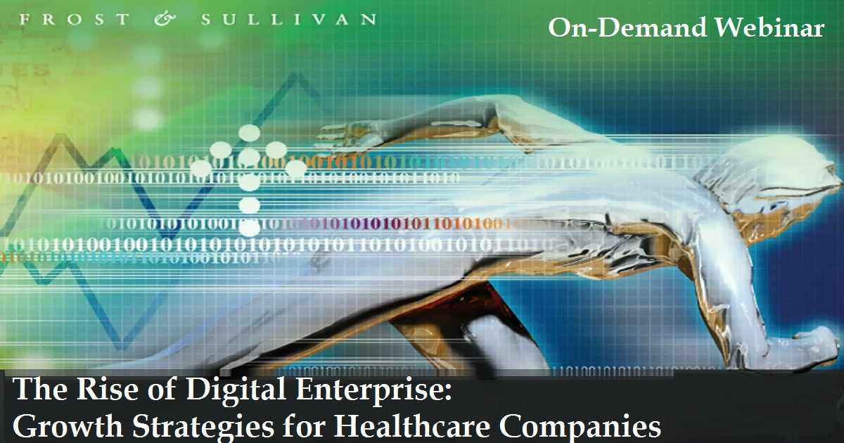 The Rise of Digital Enterprise: Growth Strategies for Healthcare Companies