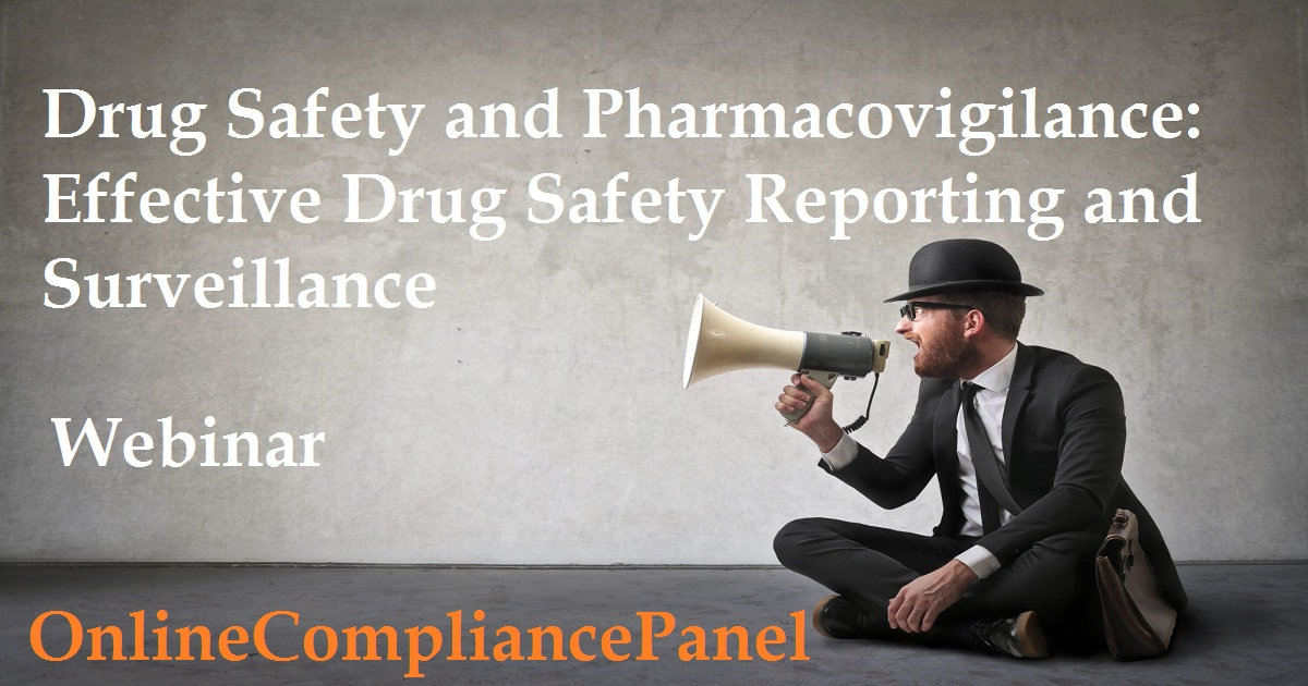 Drug Safety and Pharmacovigilance: Effective Drug Safety Reporting and Surveillance