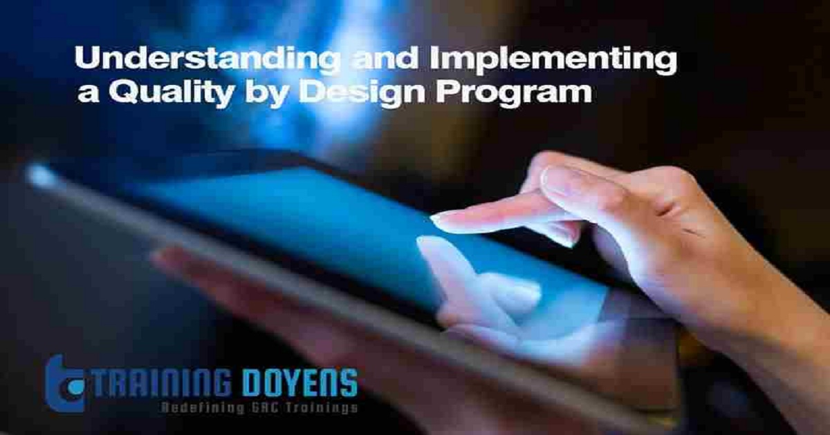 Understanding and Implementing a Pharmaceutical Quality by Design Program