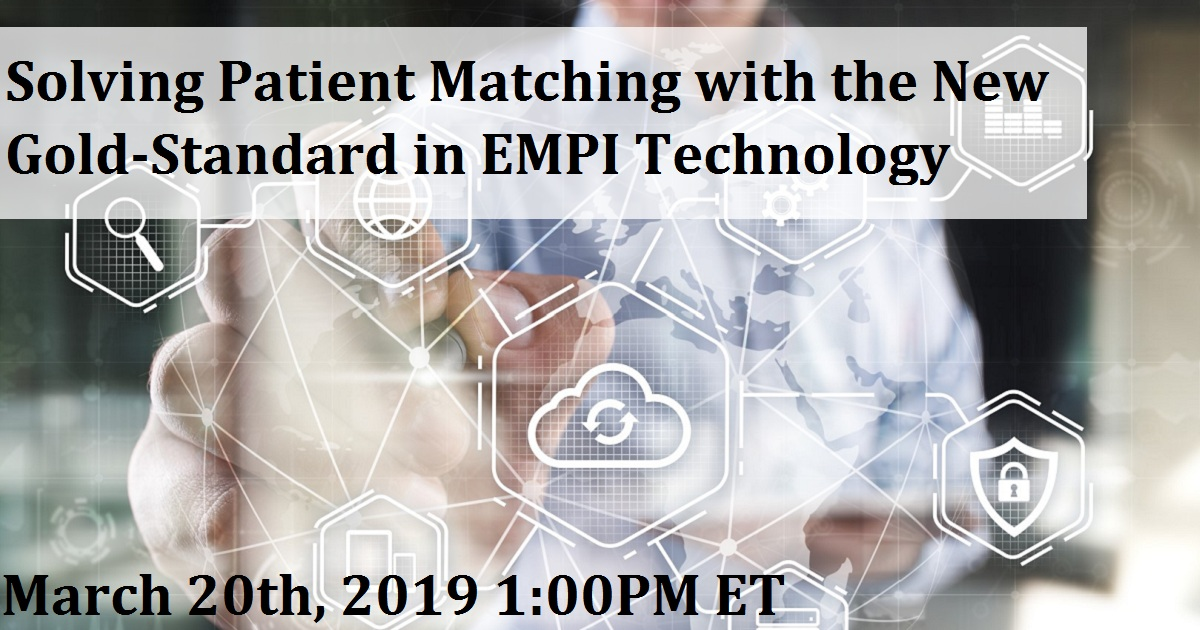 Solving Patient Matching with the New Gold-Standard in EMPI Technology