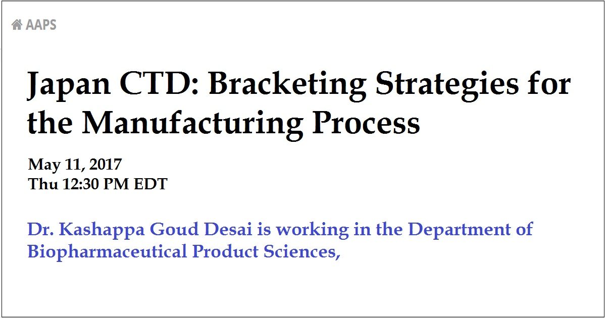 Japan CTD: Bracketing Strategies for the Manufacturing Process