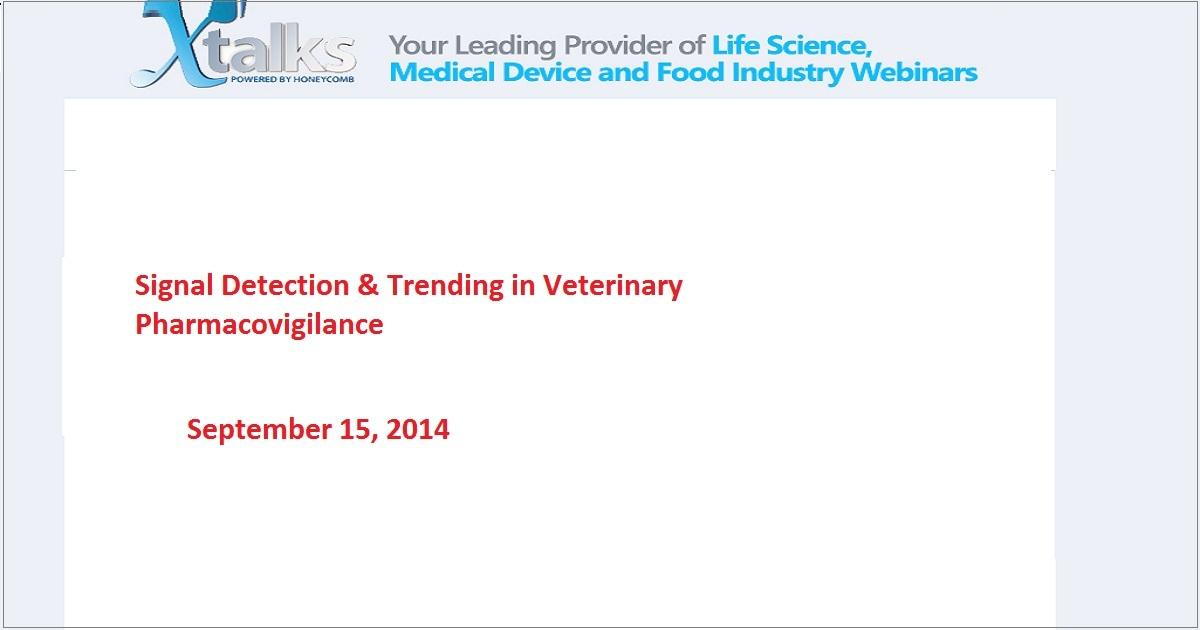 Signal Detection & Trending in Veterinary Pharmacovigilance