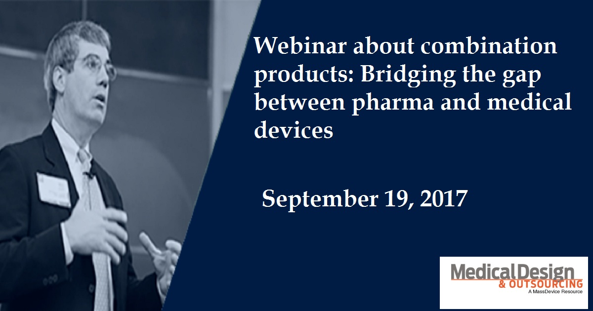 Webinar about combination products: Bridging the gap between pharma and medical devices