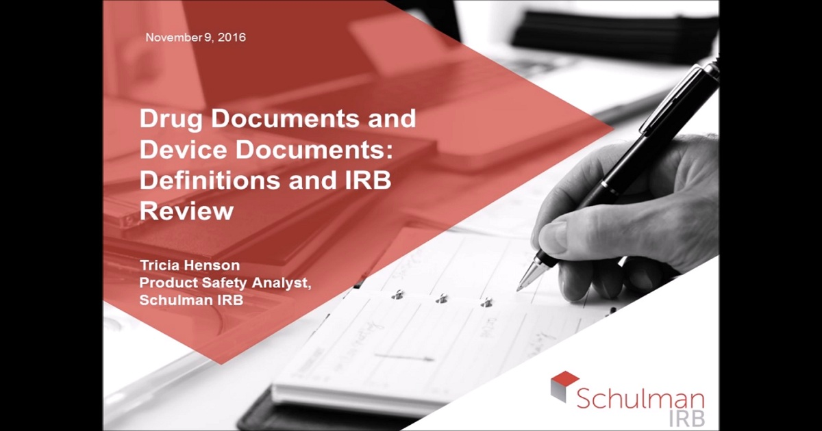 Drug Documents and Device Documents: Definitions and IRB Review
