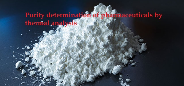 Purity determination of pharmaceuticals by thermal analysis