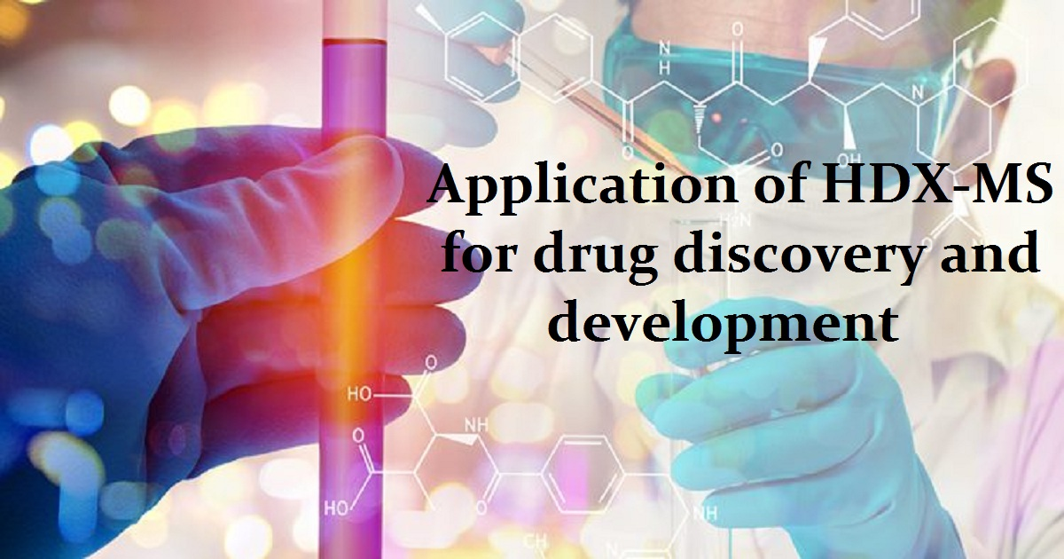 Application of HDX-MS for drug discovery and development