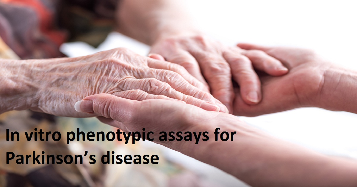 In vitro phenotypic assays for Parkinson's disease