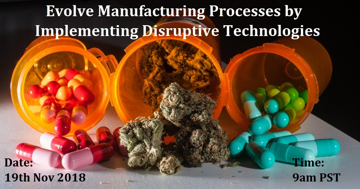 EVOLVE MANUFACTURING PROCESSES BY IMPLEMENTING DISRUPTIVE TECHNOLOGIES