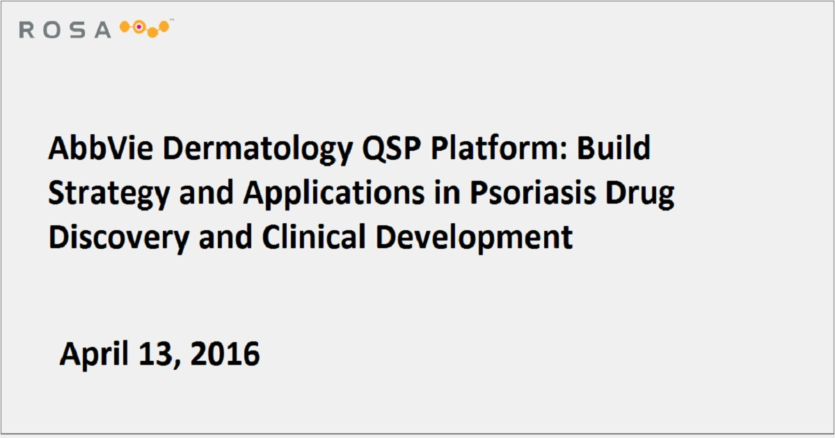 AbbVie Dermatology QSP Platform: Build Strategy and Applications in Psoriasis Drug Discovery and Clinical Development