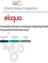 POWERFULLY AUTOMATE NURTURING BY INTEGRATING ORACLE ELOQUA WITH THE ML DATA CLOUD