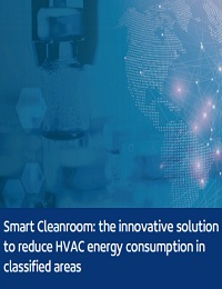 SMART CLEANROOM: THE INNOVATIVE SOLUTION TO REDUCE HVAC ENERGY CONSUMPTION IN CLASSIFIED AREAS