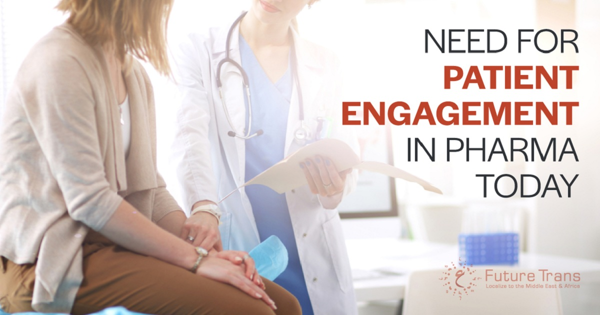 NEED FOR PATIENT ENGAGEMENT IN PHARMA TODAY
